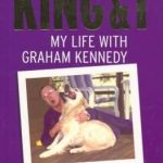 King and I : My Life with Graham Kennedy