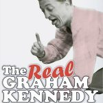 The Real Graham Kennedy
